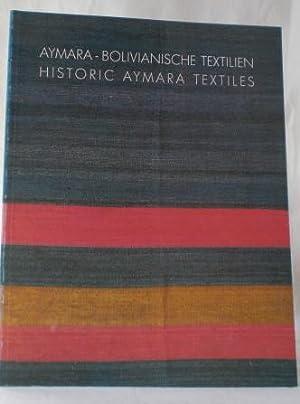 Aymara - Bolivianische Textilien / Historic Aymara: Siegal, William (Text)