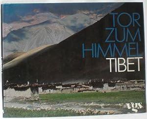 Tor zum Himmel. Tibet. Aus dem Englischen: Poncar, Jaroslav und