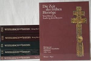 Wittelsbach und Bayern. 1. Die Zeit der: Glaser, Hubert (Hg.)