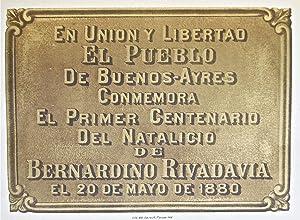 D. Bernardino Rivadavia. Libro del primer centenario: LAMAS, Andrés: