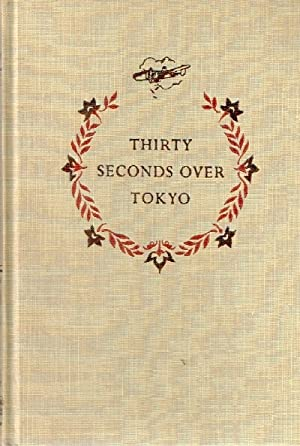 a book analysis of thirty seconds over tokyo by ted w lawson Get this from a library thirty seconds over tokyo [ted w lawson.