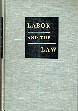 Labor and the Law: Gregory, Charles O.