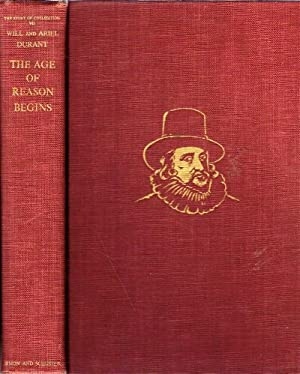 The Age of Reason Begins: A History: Durant, Will; Ariel