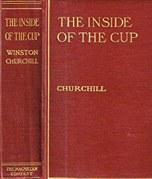 The Inside of the Cup: Churchill, Winston