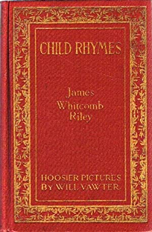 Riley Child-Rhymes: Riley, James Whitcomb