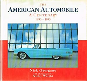 The American Automobile: A Centenary: 1893-1993: Georgano, Nick