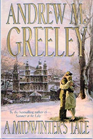 A Midwinter's Tale: Greeley, Andrew M.