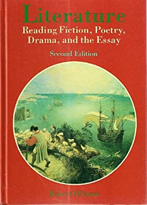 Literature Reading Fiction, Poetry, Drama, and the Essay: DiYanni, Robert