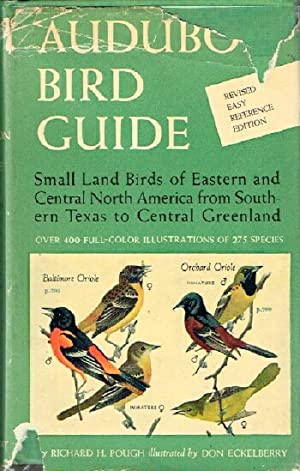 Audubon Bird Guide: Small land Birds of Eastern and Central North America from Southern Texas to ...