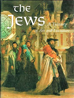 The Jews: A Treasury of Art and Literature: Keller, Sharon R. (ed)