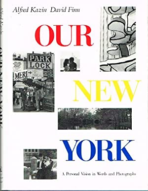 Our New York A Personal Vision in Words and Photographs