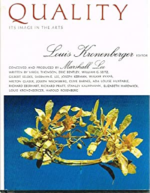 Quality Its Image in the Arts: Kronenberger, Louis (Ed)