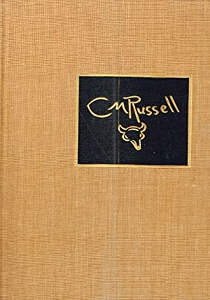 The Charles M. Russell Book The Life and World of The Cowboy Artist: McCracken, Harold