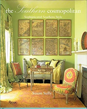 The Southern Cosmopolitan Sophisticated Southern Style: Sully, Susan