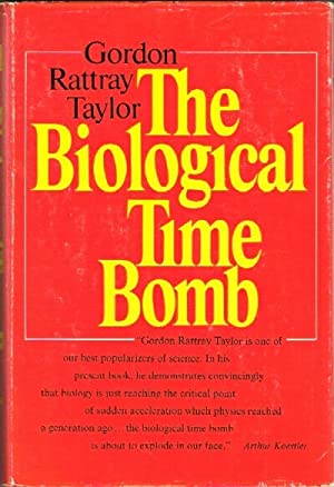 The Biological Time Bomb