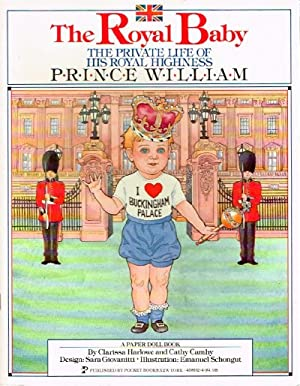 The Royal Baby: The Private Life of: Harlowe, Clarissa; Cathy