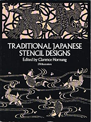 Traditional Japanese Stencil Designs: Hornung, Clarence (ed)