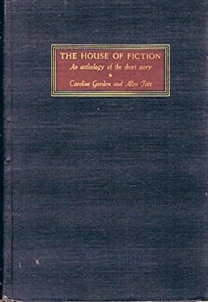 The House of Fiction: An Anthology of the Short Story