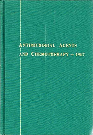 Antimicrobial Agents and Chemotherapy-1967: Hobby, Gladys L. (Ed)