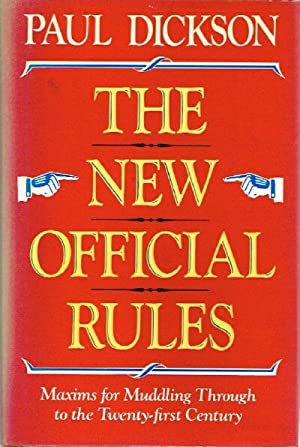The New Official Rules Maxims for Muddling Through to the Twenty-First Century