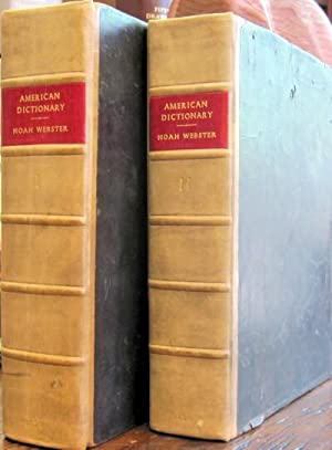 An American Dictionary of the English Language (Two Volumes, Complete): Webster, Noah