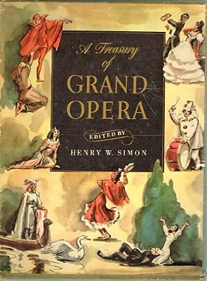 A Treasury of Grand Opera: Simon, Henry W. (ed.)