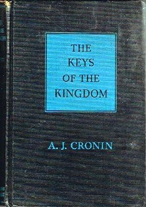 The Keys of the Kingdom: Cronin, A. J.