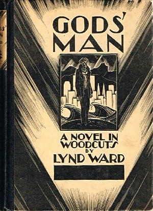 Gods' Man: A Novel in Woodcuts by: Ward, Lynd