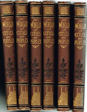 The World its Cities and Peoples (Nine Volumes, Complete) Illustrated