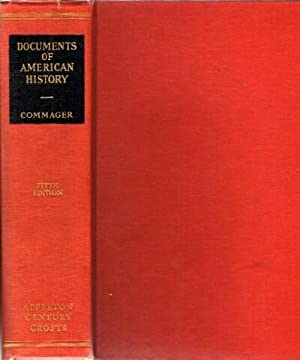 Documents of American History: Commager, Henry Steele (ed.)