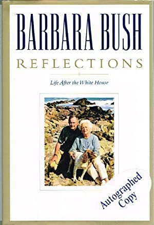Reflections Life After the White House: Bush, Barbara