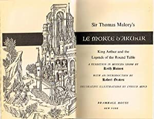 Le Morte d'Arthur: King Arthur and the: Malory, Sir Thomas;