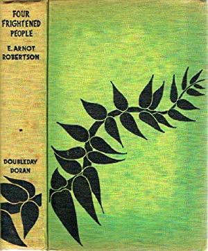 Four Frightened People: Robertson, E. Arnot