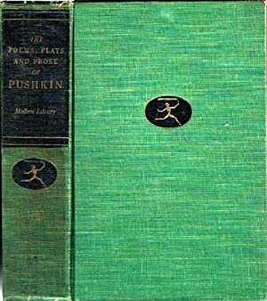 The Poems, Prose and Plays of Alexander: Pushkin, Alexander; Avrahm