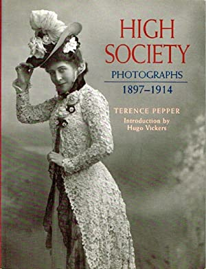 High Society Photographs 1897-1914