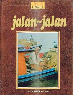 Jalan-Jalan: Images of Malaysia: Hoefer, Hans; Peter Hutton