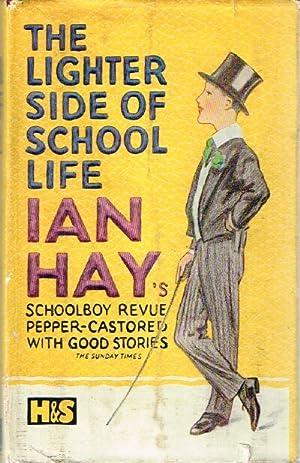 The Lighter Side of School Life: Hay, Ian