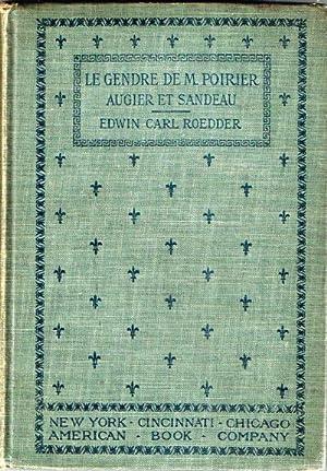 Le Gendre de M. Poirier: Comedie en Quarte Actes: Augier, Emile; Jules Sandeau; Edwin Carl Roedder ...