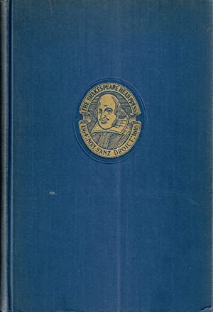 The Works of William Shakespeare Gathered into One Volume (The Shakespeare Head Press Edition): ...