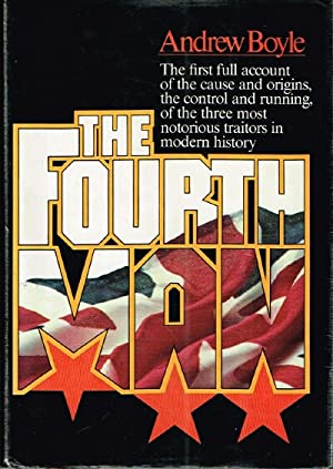 The Fourth Man: The Definitive Account of: Boyle, Andrew
