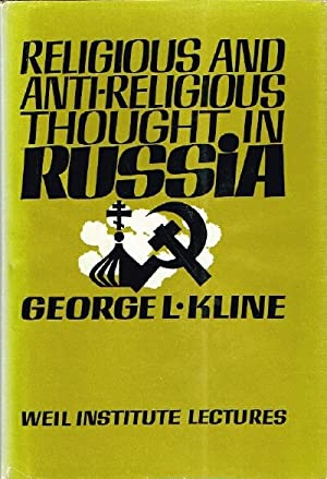Religious and Anti-Religious Thought in Russia: Kline, George L.