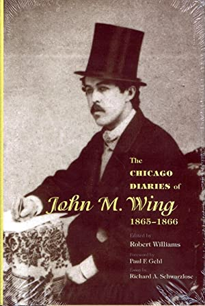 The Chicago Diaries of John M. Wing 1865-1866