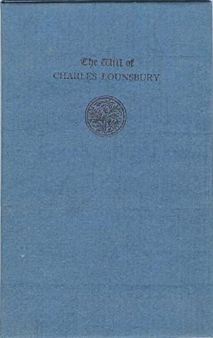 The Will of Charles Lounsbury: Lounsbury, Charles (pseudonym