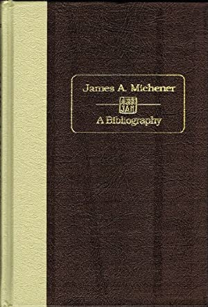 James A. Michener: A Bibliography