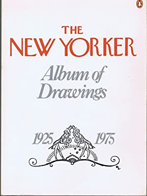 The New Yorker Album of Drawings, 1925-1975