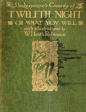 Shakespeare's Comedy of Twelfth Night, or What: Shakespeare, William