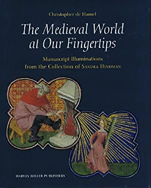 The Medieval World at Our Fingertips: Manuscript Illuminations from the Collection of Sandra Hindman