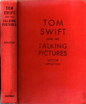 Tom Swift and His Talking Pictures, or The Greatest Invention on Record