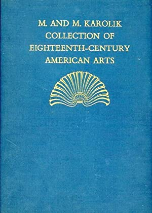 EIGHTEENTH-CENTURY AMERICAN ARTS: M. & M. KAROLIK COLLECTION OF PAINTINGS, DRAWINGS, ENGRAVINGS, ...