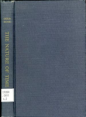 THE NATURE OF TIME: Gold, T., et al. (eds)